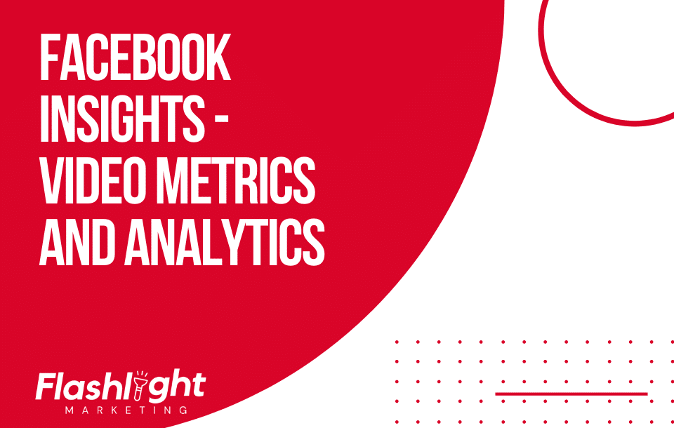 Facebook Insights - Video Metrics and Analytics