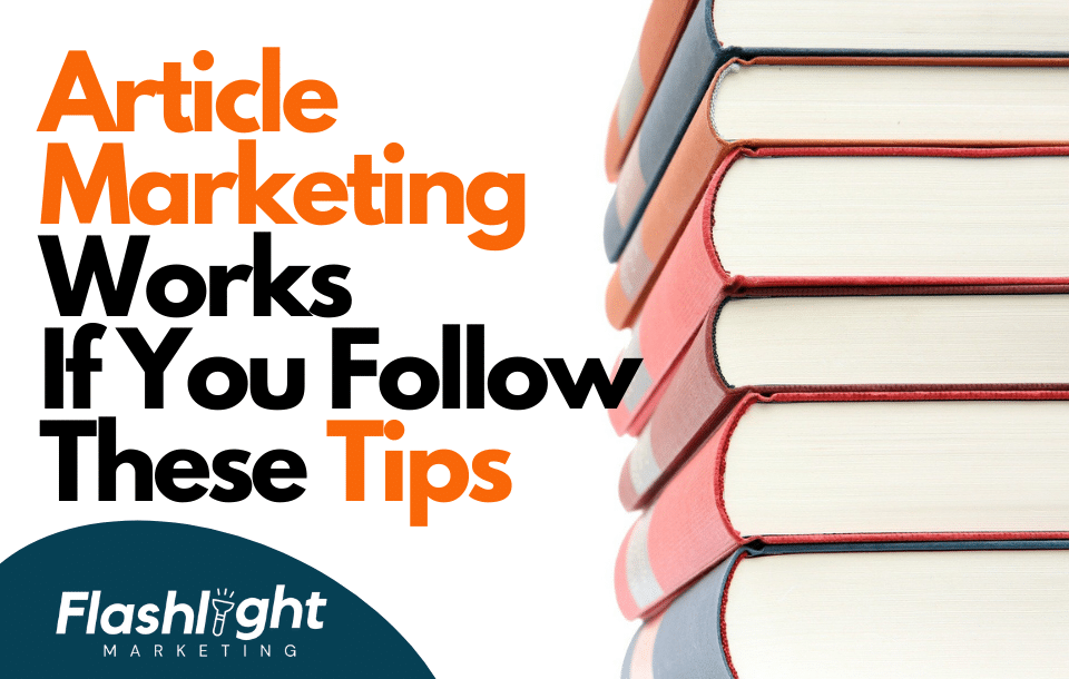 Article Marketing Works If You Follow These Tips